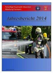 Jahresbericht der Freiwilligen Feuerwehr München, Abteilung Freimann 2014.pdf