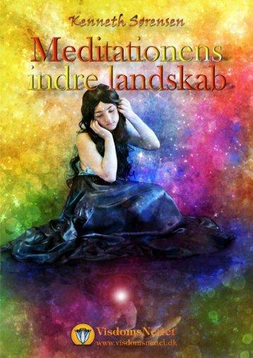 MEDITATIONENS INDRE LANDSKAB - Kenneth ... - Visdomsnettet