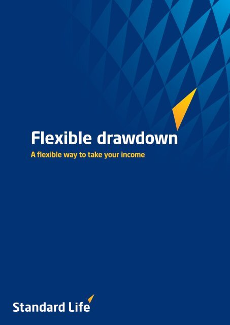 A guide to Flexible Drawdown ( 0.73MB, Code: slsip51 ) - Adviserzone