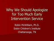 Why We Should Apologize for Too Much Early Intervention Service