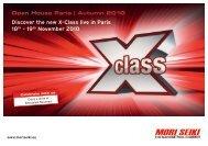 Discover the new X-Class live in Paris 18th – 19th ... - mori seiki