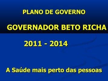 Plano de Governo - Beto Richa 2011/2014 - Governo do Paraná
