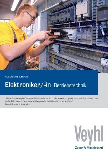 Elektroniker/-in Betriebstechnik - Veyhl GmbH