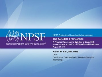The ACO/HIT Framework: - National Patient Safety Foundation