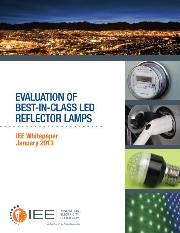 Evaluation of Best-in-Class LED Reflector Lamps - Institute for ...