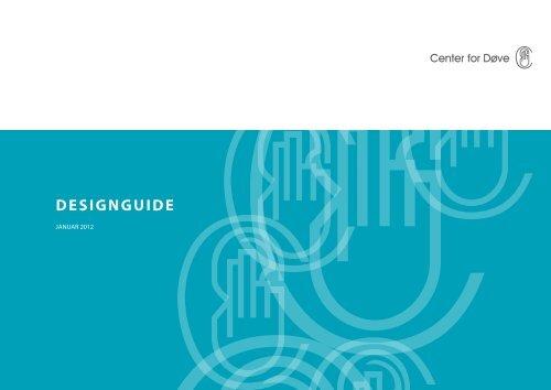 CfD's designguide - Center for døve