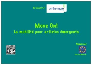 Move on ! La mobilité pour artistes émergents - On the Move