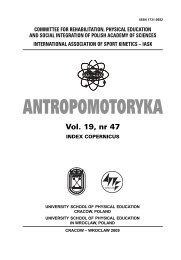 Antropomotoryka nr 47 - Akademia Wychowania Fizycznego w ...