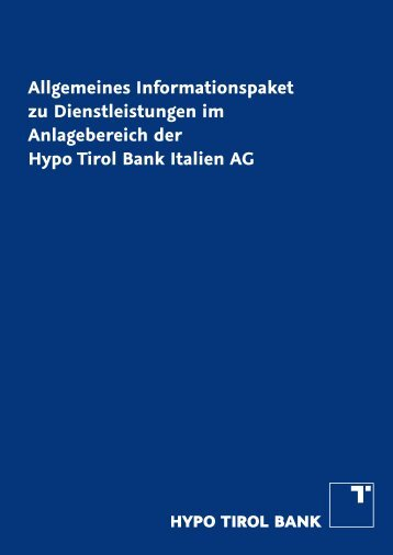 Mifid Pacchetto informativo DT 2012-07-15.indd - Hypo Tirol Bank AG