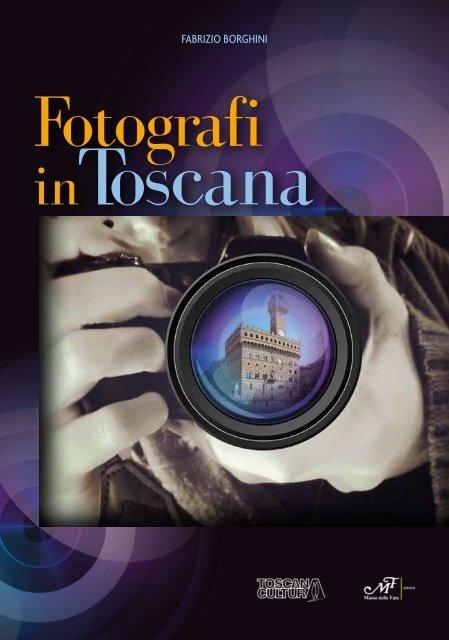 Fotografi in Toscana