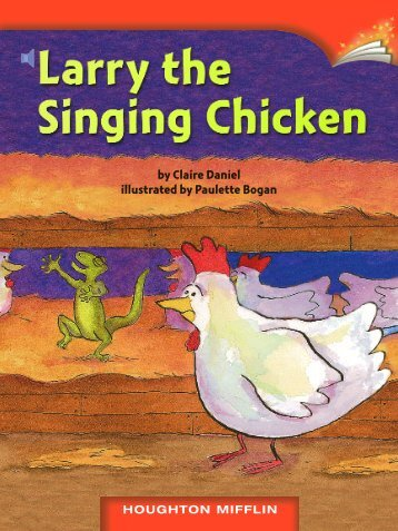 Lesson 26:Larry the Singing Chicken