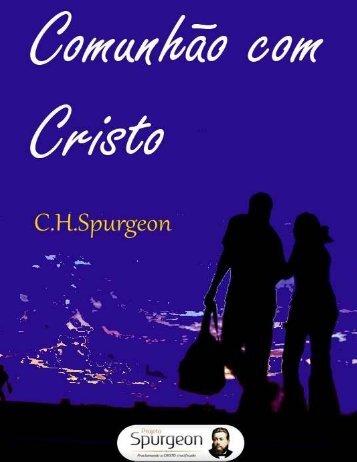 Comunhão com Cristo - Projeto Spurgeon