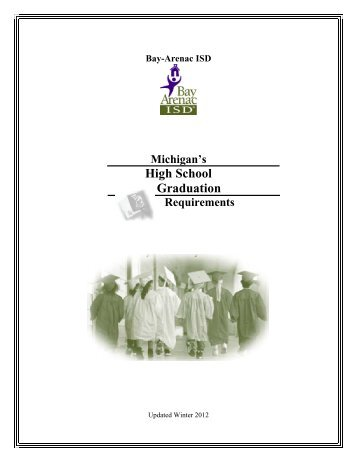 Michigan's High School Graduation Requirements - Bay-Arenac ISD