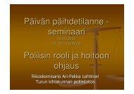 Päivän päihdetilanne - seminaari Poliisin rooli ja hoitoon ohjaus
