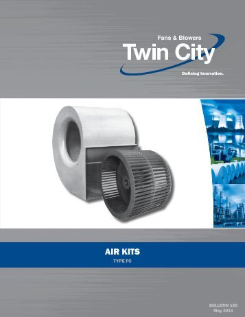 Air Kits - Type FC - Catalog 150 - Twin City Fan & Blower