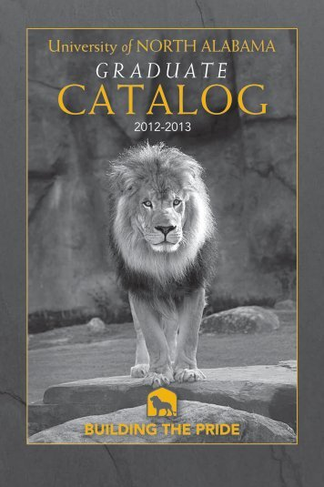2012-2013 Graduate Catalog - University of North Alabama