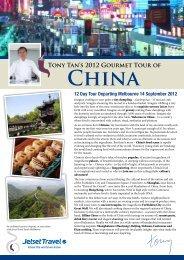 TONy TAN'S 2012 GOURMEt TOUR OF ChiNA