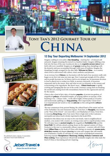 TONy TAN'S 2012 GOURMEt TOUR OF ChiNA