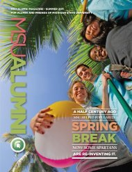 msu alumni magazine • summer 2011 for alumni and friends of ...