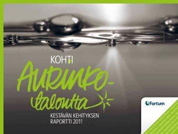 Kestävän kehityksen raportti 2011 - Fortum