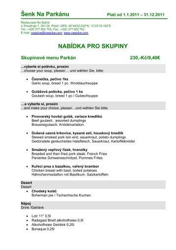 NABÍDKA PRO SKUPINY Skupinové menu Parkán 230,-Kč/9,40