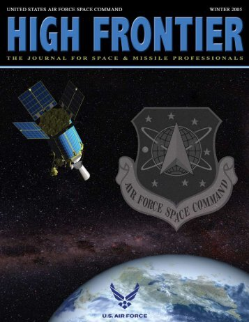 High Frontier, the Journal for Space and Missile Professionals