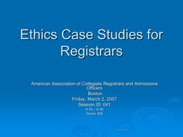 Ethical Situations in the Workplace – What Do YOU Do? - AACRAO