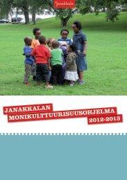 2012-2013 MONIKULTTUURISUUSOHJELMA ... - Janakkalan kunta