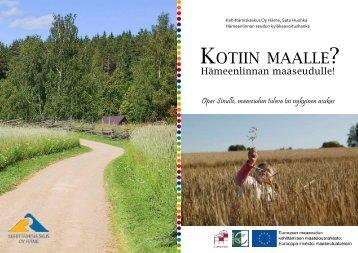 KOTIIN MAALLE - Kehittämiskeskus Oy Häme