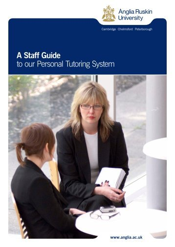 A Staff Guide to our Personal Tutoring System - My.Anglia Homepage