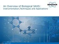 Bruker AXS Overview of Biological SAXS Webinar 20120614