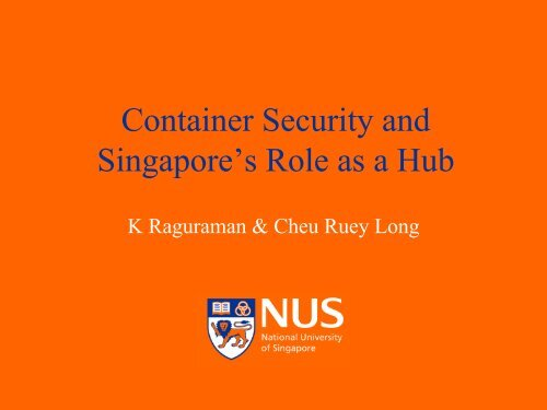 Container Security and Singapore's Role as a Hub