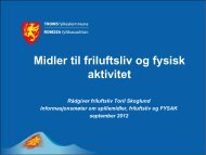 FYSAK-midlene - Troms fylkeskommune