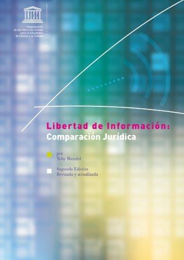 Libertad de Información: Comparación Jurídica - Unesco