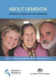 ABOUT DEMENTIA - Alzheimer's Australia