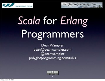 Dean Wampler dean@deanwampler.com ... - Erlang Factory
