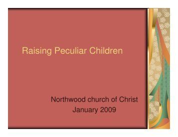 Slides - Northwood Church of Christ