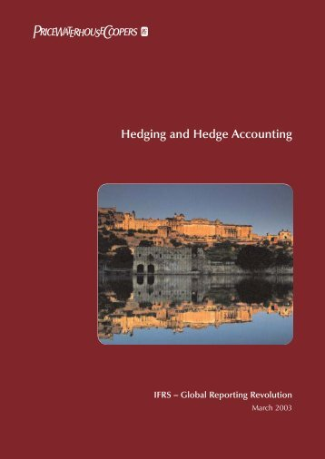 Hedging and Hedge Accounting - IFRS – Global Reporting Revolution