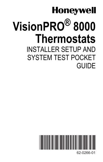 69 0524 t827a heating thermostat the energy conscious 62 0266—01 visionpro 8000 thermostats the energy conscious