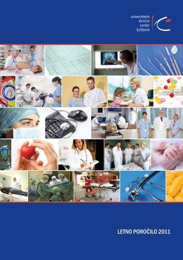 Poslovno poročilo za leto 2011 - Univerzitetni Klinični Center Ljubljana