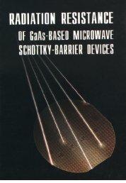 RADIATION RESISTANCE OF GaAs-BASED MICROWAVE ...