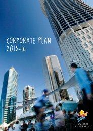 Corporate Plan 2013-16 - Tourism Australia