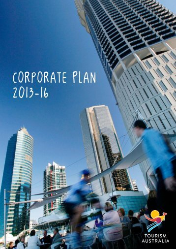 Corporate Plan 2013-16 - Tourism Australia
