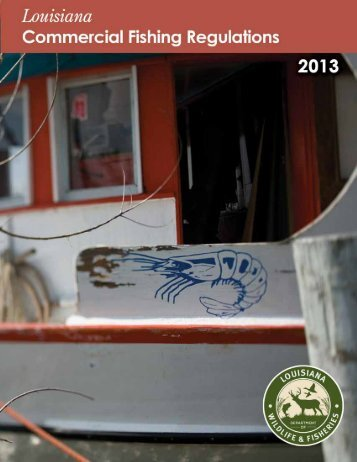 2013 Commercial Fishing Regulations - Louisiana Department of ...
