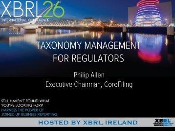TAXR3. Taxonomy Management for Regulators, Philip Allen ...