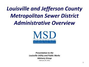 Louisville and Jefferson County Metropolitan Sewer District ... - MSD
