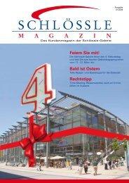 Das Kundenmagazin (PDF, 1,8 MB) - Schlössle-Galerie