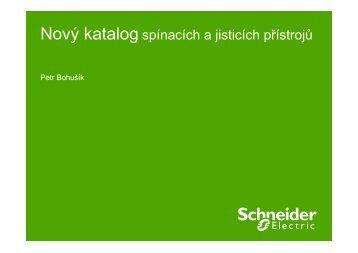 Nový katalog spínacích a jisticích přístrojů - Schneider Electric CZ ...