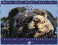 National Marine Sanctuaries State of the Sanctuary Report