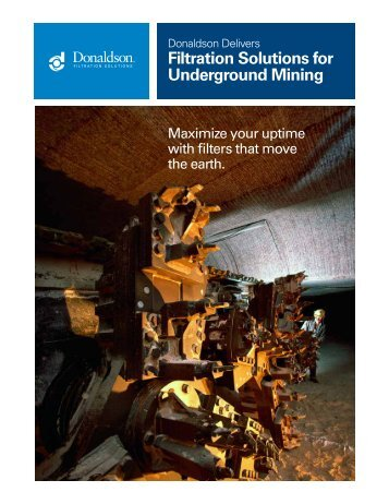 Underground Mining Overview - Donaldson Company, Inc.
